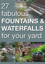 Backyard Ponds And Fountains 102 Best Garden Water Features Fountains Bird Baths Ponds And