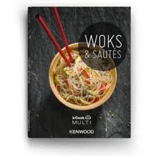 livre cuisine kenwood livre de cuisine tablette de cuisine kenwood livre woks et sautés