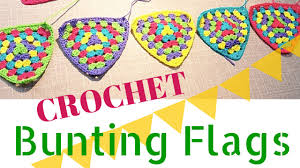 Pretty Bunting Flags Crcohet Bunting Flags Youtube
