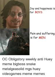 Mgs Meme - eafghanistanc joy and happiness is for boys pain and suffering is