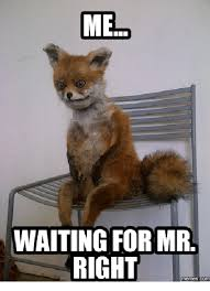 Waiting Memes - me waiting for mr right memes com mr right meme on me me