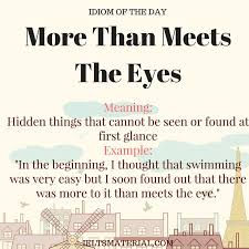 image result for meet the eye meaning idioms and popular