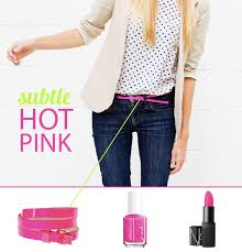 what colors go good with pink how to wear it hot pink say yes