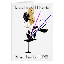 daughters 21st birthday cards greeting u0026 photo cards zazzle
