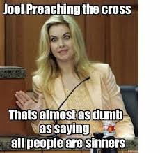 Meme Maker Mobile - meme maker joel preaching the cross thats almost as dumb all