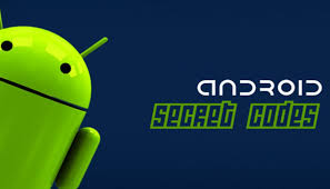 android secret codes android secret codes to try on your mobile devices