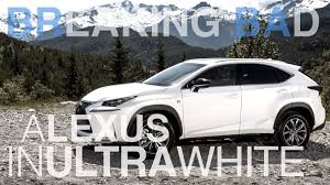 2016 lexus nx 200t f sport breaking bad u2013 a lexus in ultra white