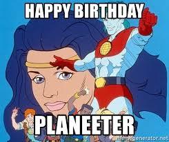 Captain Planet Meme - happy birthday planeeter captain planet happy birthday meme