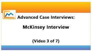 Mckinsey Resume Advanced Case Interviews Mckinsey Interviews Video 3 Of 7 Youtube