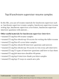 Supervisor Resume Sample Free by Top8lunchroomsupervisorresumesamples 150703143105 Lva1 App6892 Thumbnail 4 Jpg Cb U003d1435933909