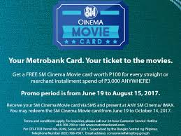metrobank promo get p100 sm cinema card with p3 000 purchase