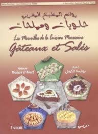 site de cuisine marocaine en arabe les merveilles de la cuisine marocaine gâteaux et salés