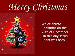 merry we celebrate on the 25th of december on
