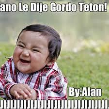 Gordo Meme - gordo teton by facecrafter meme center