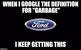 Meme Generator Definition - ford meme generator imgflip