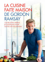 livre cuisine chef etoile amazon fr la cuisine faite maison de gordon ramsay gordon ramsay