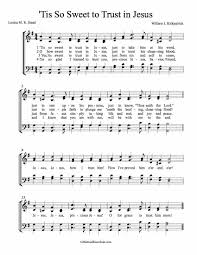 free choir sheet tis so sweet to trust in jesus
