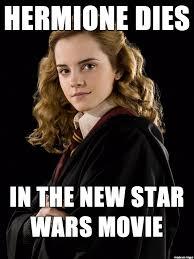 Hermione Granger Memes - hermione dies meme on imgur