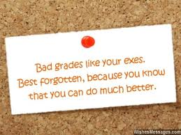 bad grades like your exes best forgotten because you that