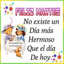 imagenes positivas para hoy martes feliz martes martes pinterest feliz martes feliz y el día de hoy