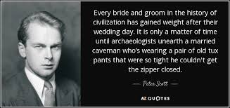 Bride And Groom Quotes Peter Scott Quote Every Bride And Groom In The History Of