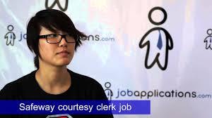 Deli Clerk Job Description Safeway Interview Courtesy Clerk Youtube