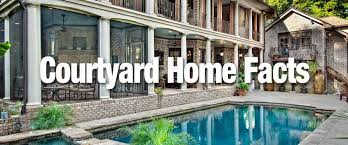courtyard homes some facts about courtyard homes sater design collection