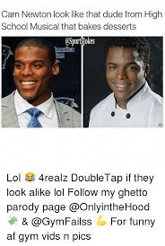 Funny High School Memes - cam newton look like that dude from high school musical that bakes