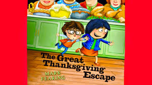 new the great thanksgiving escape book read aloud