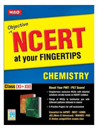 objective ncert at your fingertips chemistry class 11 12 1st