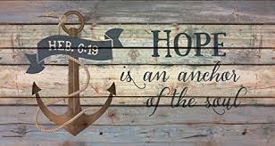 5x7 Love Anchors The Soul - com hope is an anchor of the soul hebrews 6 19 distressed