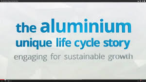 the aluminium unique life cycle story youtube
