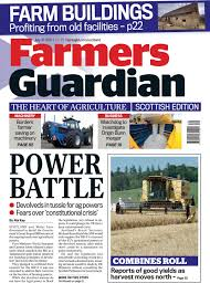 farmers guardian 21st july 2017 scottish by briefing media ltd