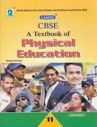 cbse a textbook of physical education class 11 1st edition