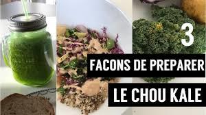 comment cuisiner le chou kale comment preparer le chou kale ou chou frise 3 recettes