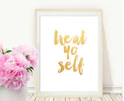 Inspirational Quotes Home Decor Printable Art Inspirational Print Treat Yo Self Typography
