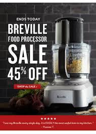 sur la table food processor sur la table ends today 45 off breville food processors 40 off