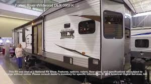 forest river wildwood dlx 395fk youtube