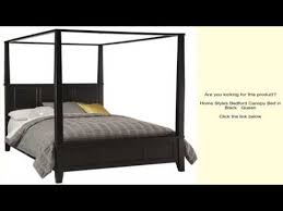 Black Canopy Bed Home Styles Bedford Canopy Bed In Black Queen Youtube