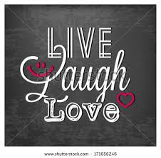 Love Laugh Live Live Love Laugh Stock Images Royalty Free Images U0026 Vectors