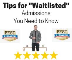 5 tips to get accepted off the waitlist admissions counseling
