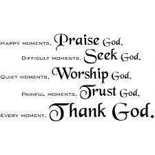 god seek god worship god trust god thank god christian