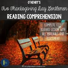 two thanksgiving day gentlemen comprehension by gritgrindteach tpt