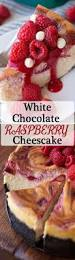 best 25 white chocolate raspberry cheesecake ideas on pinterest