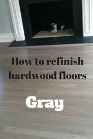 staining hardwood floors gray refinish hardwood floors staining
