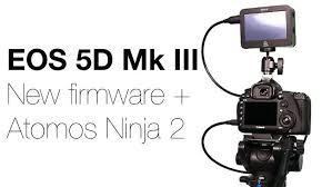 canon 5d mark iii black friday redshark news canon eos 5d mk iii new firmware atomos ninja 2