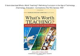 what s e book download what s worth teaching rethinking curriculum in the