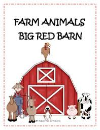 The Big Red Barn Book Big Red Barn Farm Animals By K 3 Lesson Plans And Resources Tpt