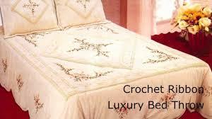 luxury crochet ribbon bed throw youtube