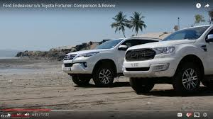 fortuner video comparison ford endeavour vs toyota fortuner team bhp